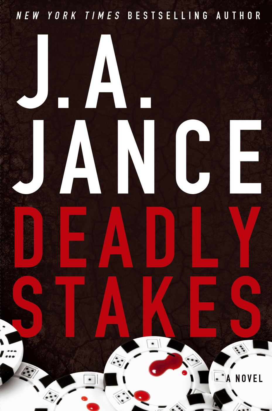 Deadly Stakes By: J.A. Jance