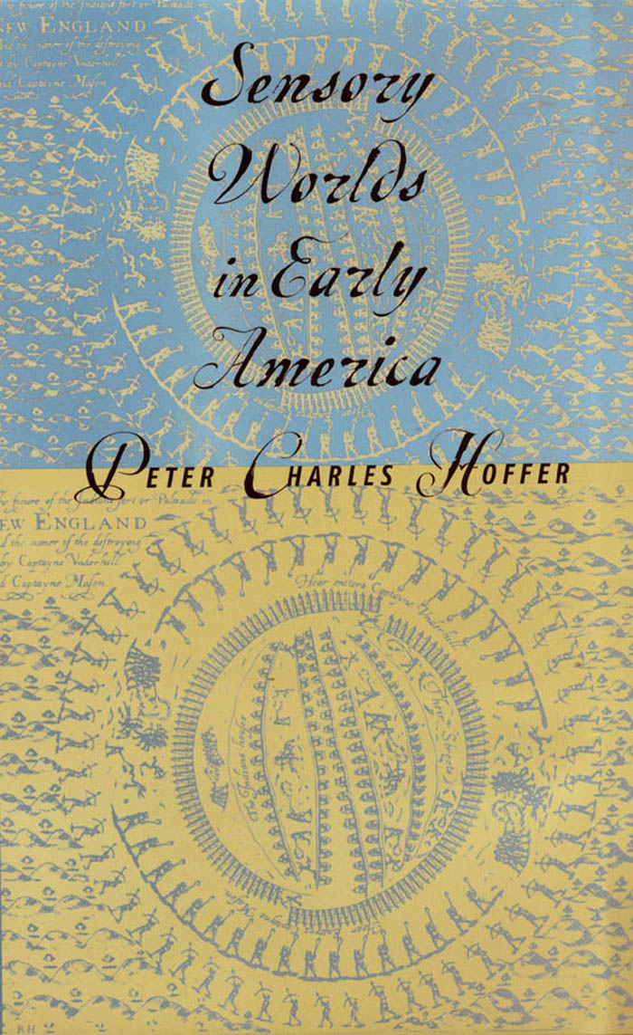 Sensory Worlds in Early America