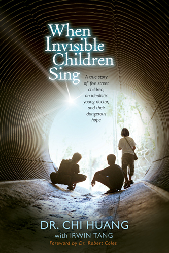 When Invisible Children Sing By: Chi Cheng Huang
