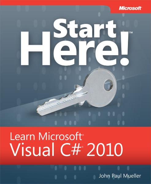 Start Here!™ Learn Microsoft® Visual C#® 2010
