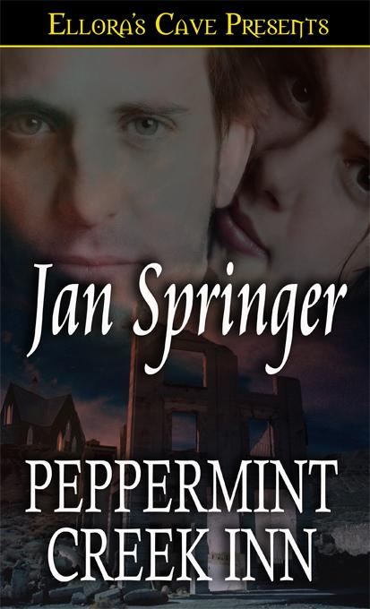Peppermint Creek Inn (Undercover, Book One) By: Jan Springer