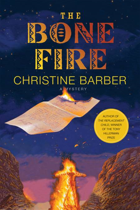 The Bone Fire By: Christine Barber
