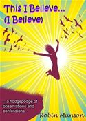 download This I Believe . . .(I Believe) book