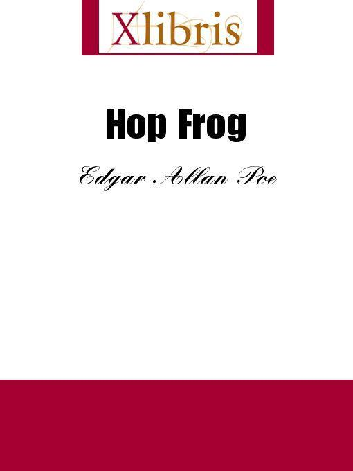 criteria of revenge shown in edgar allan poes hop frog Hop-frog is a short story, written by edgar allan poe, about a dwarf getting revenge he works for the king and is constantly teased for his size and actions (being a dwarf), that he gets revenge by killing the king and the rest.
