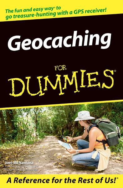 Geocaching For Dummies By: Joel McNamara