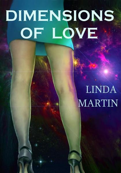 Dimensions of Love By: Linda Martin