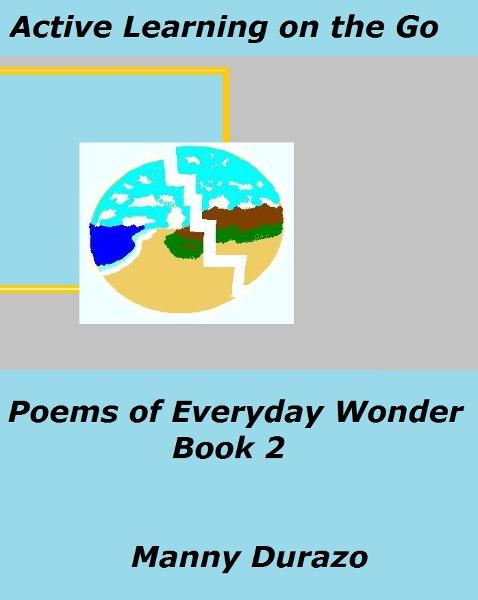 Active Learning on the Go: Poems of Everyday Wonder Book 2