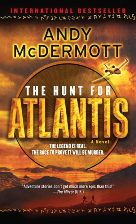The Hunt for Atlantis By: Andy McDermott