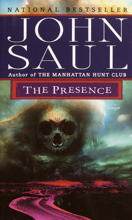 The Presence By: John Saul
