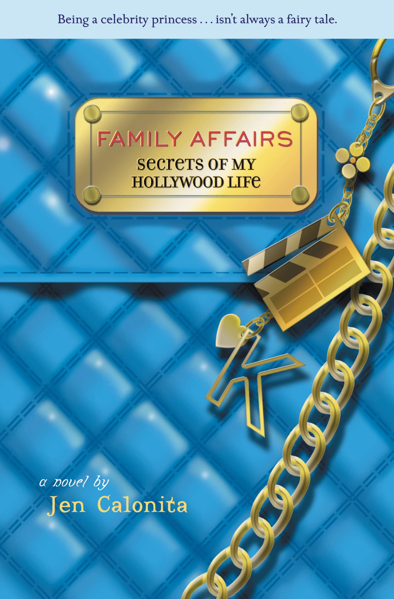 Family Affairs By: Jen Calonita