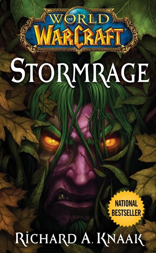 World of Warcraft: Stormrage By: Richard A. Knaak