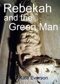 online magazine -  Rebekah and the Green Man