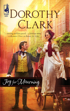 Joy for Mourning By: Dorothy Clark