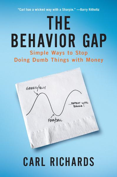 The Behavior Gap By: Carl Richards