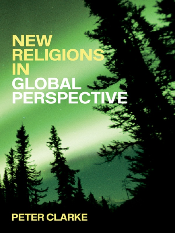 New Religions in Global Perspective Religious Change in the Modern World