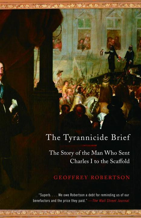 The Tyrannicide Brief By: Geoffrey Robertson