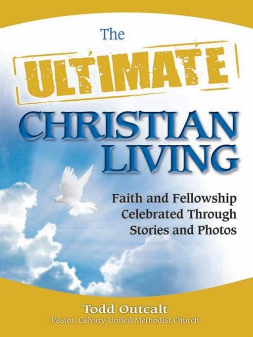 The Ultimate Christian Living