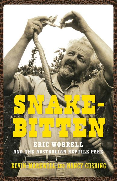 Snake-Bitten By: Kevin Markwell,Nancy Cushing
