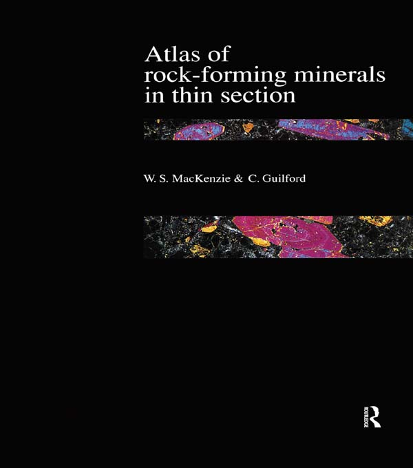 Atlas of the Rock-Forming Minerals in Thin Section