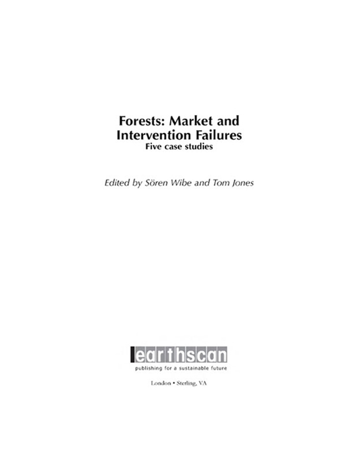 Forests: Market and Intervention Failures Five case studies