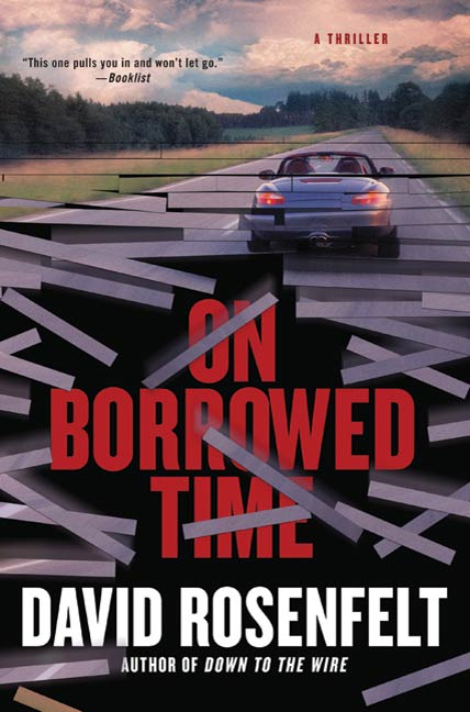 On Borrowed Time By: David Rosenfelt
