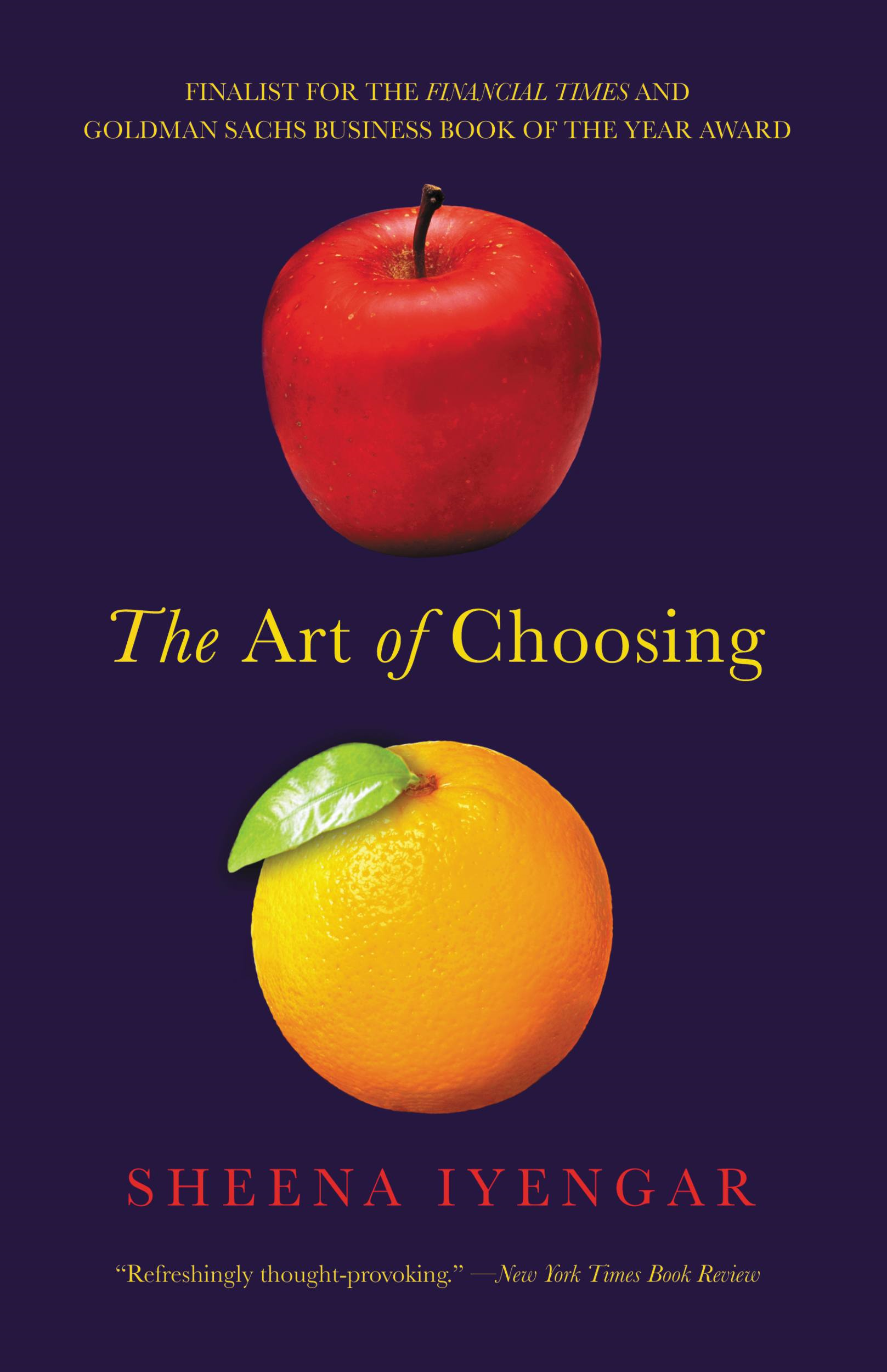 The Art of Choosing By: Sheena Iyengar