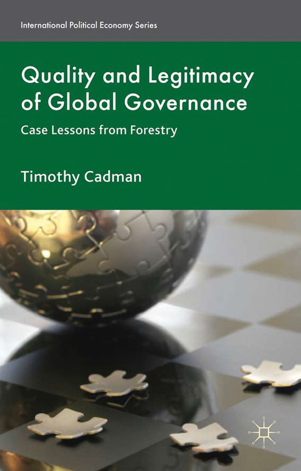Quality and Legitimacy of Global Governance Case Lessons from Forestry
