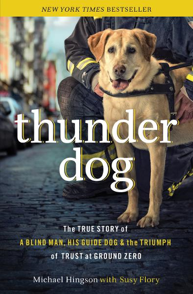 Thunder Dog By: Michael Hingson