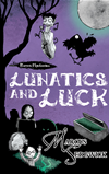 Raven Mysteries 3: Lunatics And Luck:
