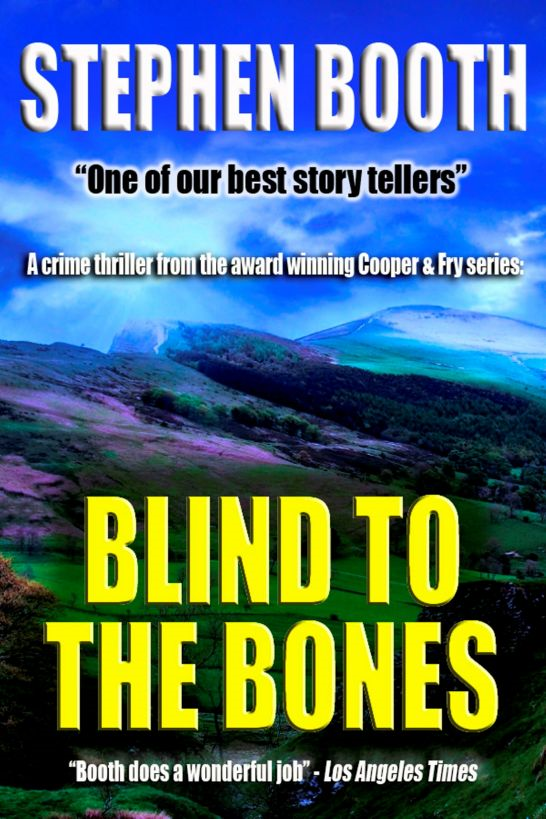 Blind to the Bones By: Stephen Booth