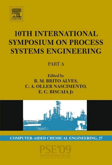 10th International Symposium on Process Systems Engineering - PSE2009 By: de Brito Alves, Rita Maria