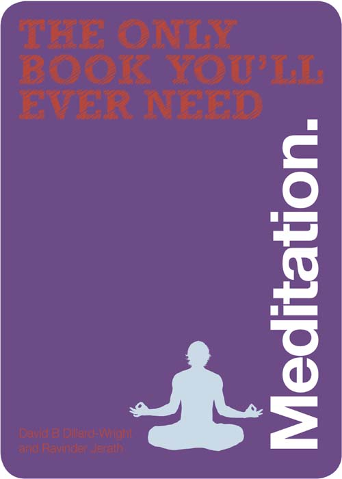 The only book you'll ever need Meditation