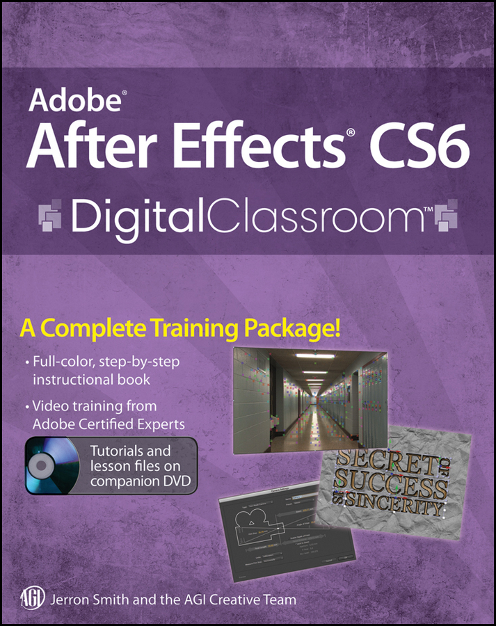 Adobe After Effects CS6 Digital Classroom