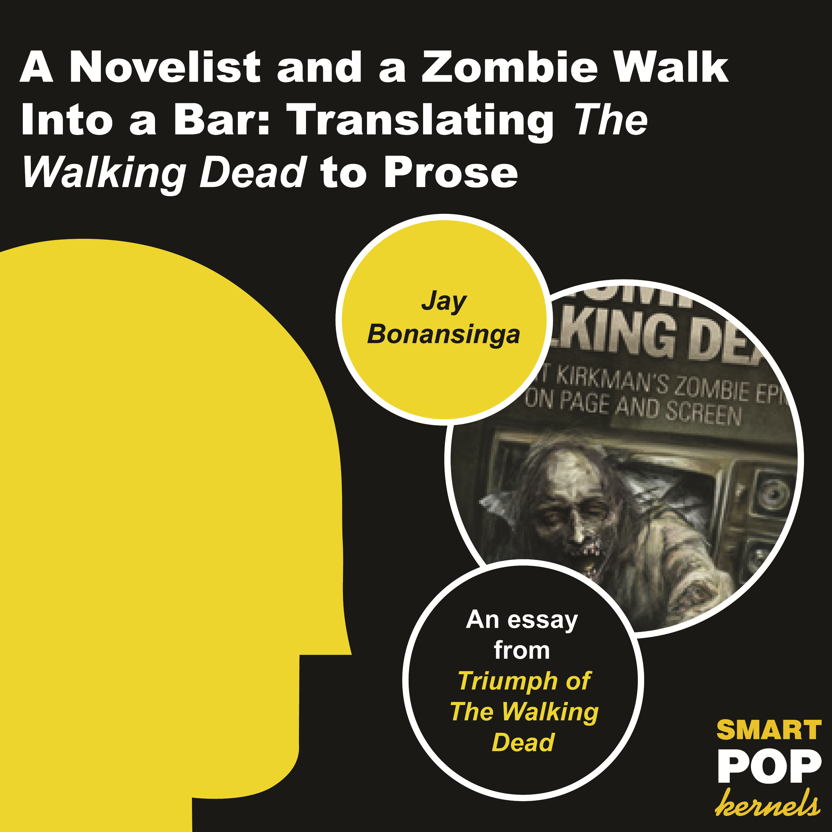 A Novelist and a Zombie Walk Into a Bar By: Jay Bonansinga
