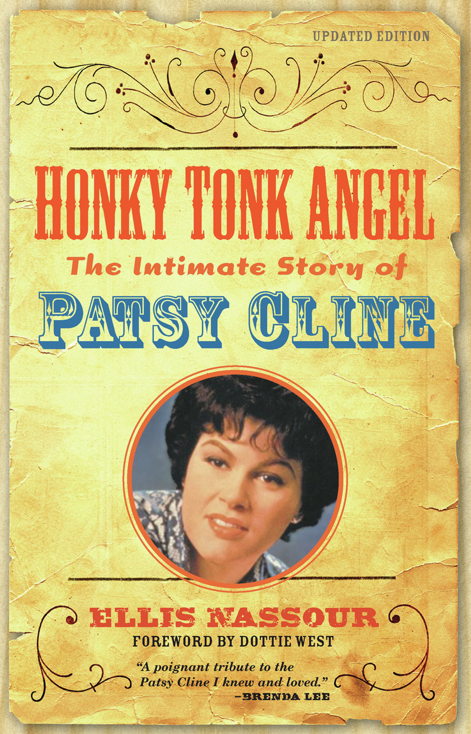 Honky Tonk Angel: The Intimate Story of Patsy Cline By: Ellis Nassour