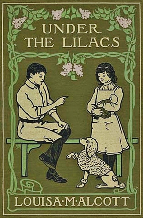 Under The Lilacs By: Alice Barbar Stephens (Illustrator),Louisa Mae Alcott