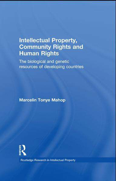Marcelin Tonye Mahop - Intellectual Property, Community Rights and Human Rights