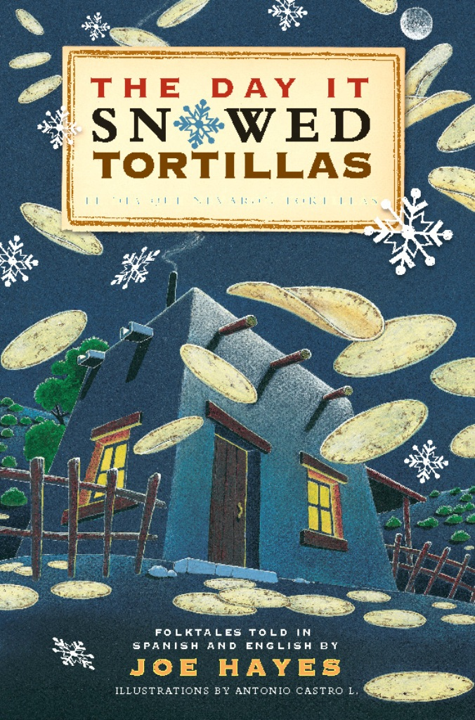 The Day It Snowed Tortillas / El dia que nevo tortilla