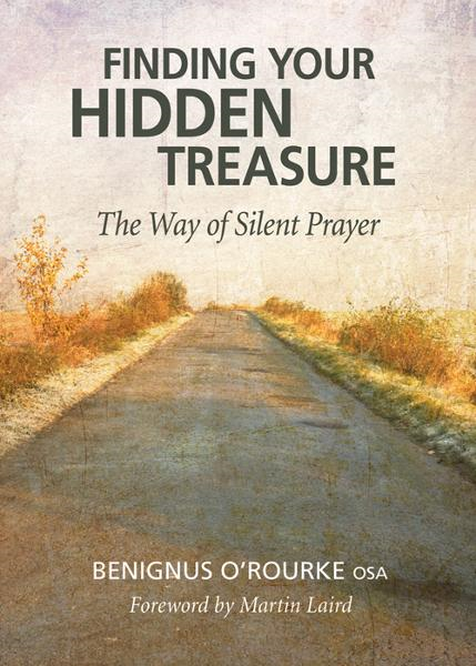 Finding Your Hidden Treasure By: O'Rourke, Benignus