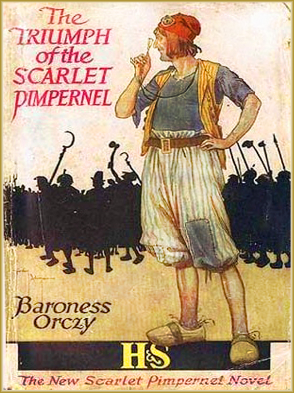 The Scarlet Pimpernel and The Triumph of the Scarlet Pimpernel  (Free Audiobook Link)
