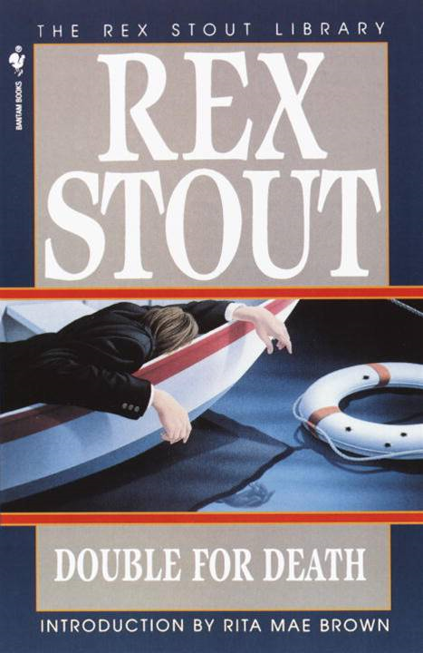 Double for Death By: Rex Stout