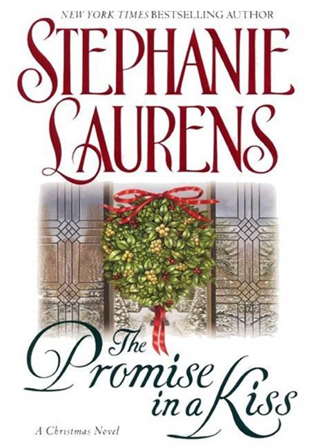 The Promise in a Kiss By: Stephanie Laurens