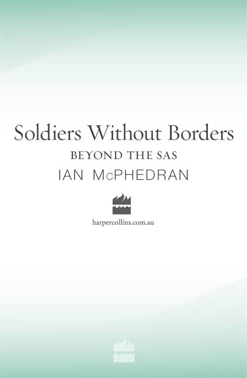 Soldiers Without Borders By: Ian McPhedran