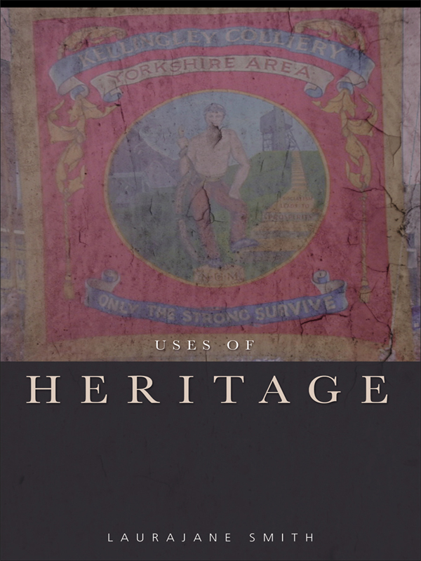 The Uses of Heritage