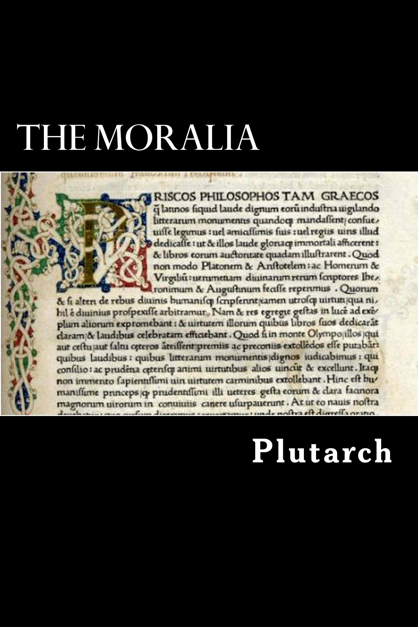The Moralia By: Plutarch