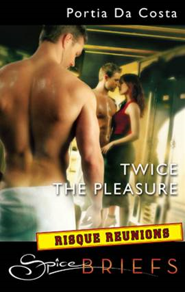 Twice the Pleasure By: Portia Da Costa