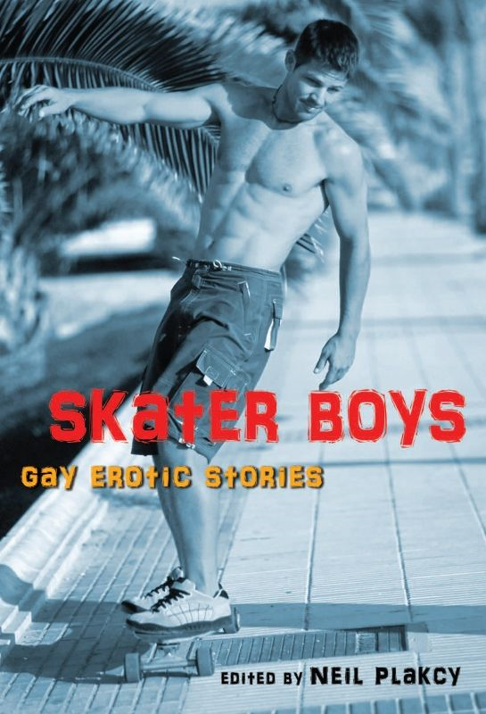 Skater Boys By: Neil  Plakcy