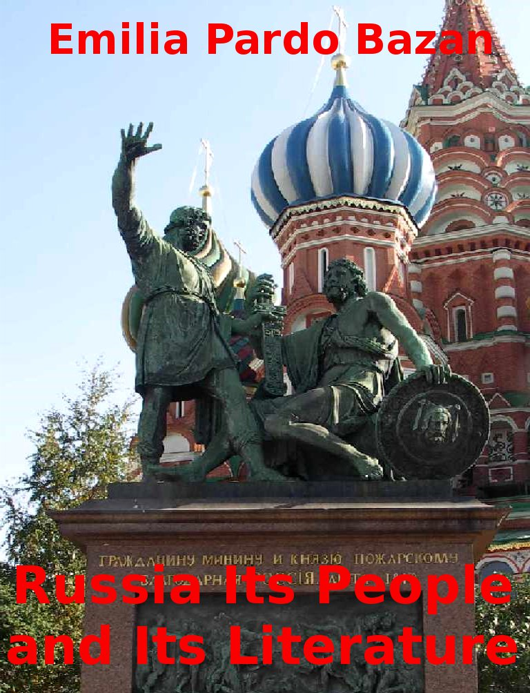 Russia Its People and Its Literature By: Emilia Pardo Bazan
