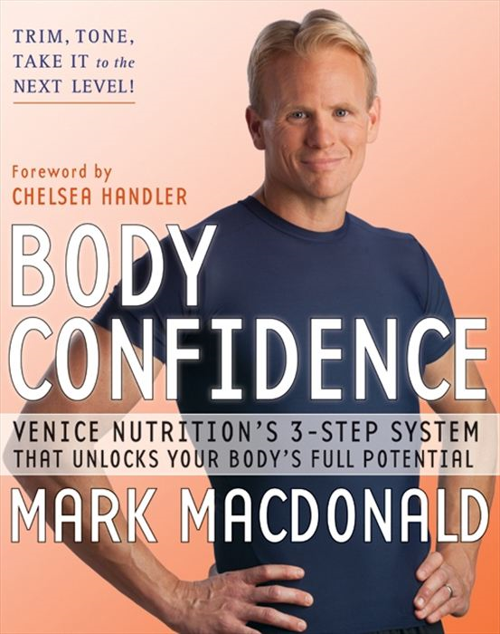 Body Confidence By: Mark Macdonald