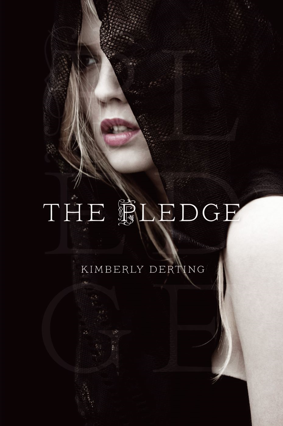 The Pledge By: Kimberly Derting